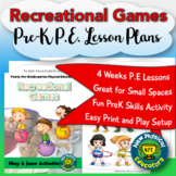 PreK Physical Education Recreational Games Unit