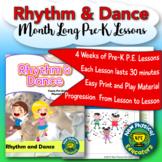 PreK Physical Education Rhythm and Dance Unit