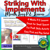 PreK Physical Education Striking Unit