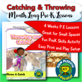 PreK Physical Education Throwing and Catching Unit
