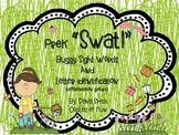 """PreK """"Swat""""- Buggy Sight Words and Letter Identification"""