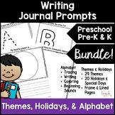 PreK Writing Journal; Alphabet & Themes & Holidays Bundle!