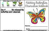 Pre/K/1st/2nd Science - Hatching Butterflies Observation Book
