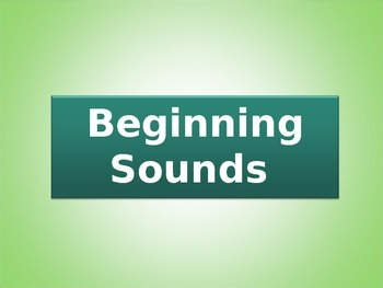 PreK/Kindergarten Beginning Sounds Guided Practice Powerpoint