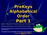 PreKeys 05 Alphabetical Order Part 1