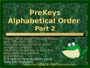 PreKeys 07 Alphabetical Order Part 2