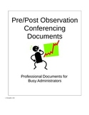 Pre/Post Observation Conferencing Documents for Administrators