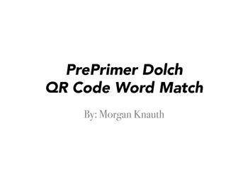 PrePrimer Dolch QR Code Word Match