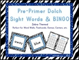 PrePrimer Dolch Sight Words *Zebra Themed*