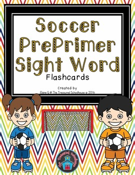 PrePrimer Sight Word Flashcards - Soccer