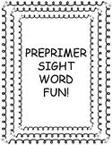 PrePrimer Sight Word Fun