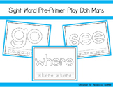Sight Word Play Doh Mats: PrePrimer