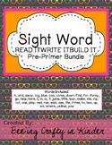 Sight Word - READ,WRITE,BUILD - Pre-Primer