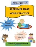 PrePrimer Sight Words Practice