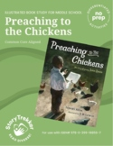 Preaching to the Chickens - Novel Study and Reading Road Map