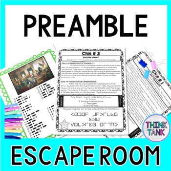 Preamble Escape Room Activity Goals Of The U S Cons Ution By Think Tank