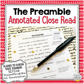 Preamble the Constitution Annotated Close Read | for Civics & American History