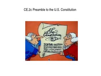 Preamble to the U.S. Constitution power point (CE.2c)