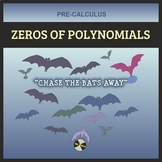 PreCalculus Halloween: Zeros of Polynomial Functions - CHASE the BATS Away GAME