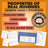 Precalculus: Properties of Real Numbers Complete Lesson