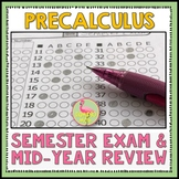 Precalculus: Semester Exams and Review