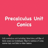 Precalculus Unit: Conics (v. 2020)