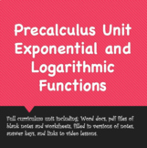 Precalculus Unit: Exponents and Logarithms (v. 2020)