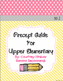 Precept Writing Guide For Upper Elementary (use with WONDER)