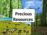 Precious Resources (Sustainability) Presentation - Grades 6-9
