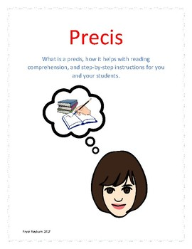 Precis- How to write a precis for reading comprehension, main idea and summaries