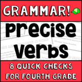 Precise Verbs - 4th Grade Grammar Assessments