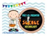 Predators and Prey JUST Vocabulary