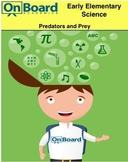 Predators and Prey-Interactive Lesson