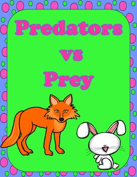 Predators vs Prey:  Sort It out Activities