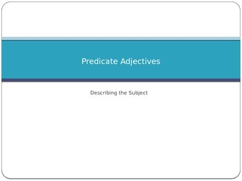 Predicate Adjective Power Point Presentation