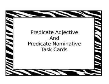 Predicate Adjective or Predicate Nominative Task Cards
