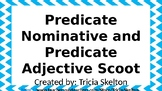 Predicate Nominative and Predicate Adjective Scoot