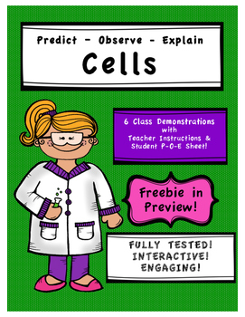 Predict, Observe, Explain - Science Demos for Cells (Grade 8)