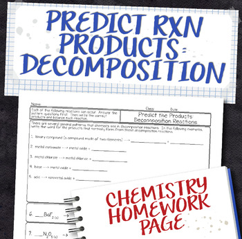 Predict Products for Decomposition Chemical Reactions Homework Worksheet