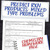 Predict Products for Mixed Type Chemical Reactions Homework Worksheet