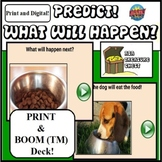 Predict! What Will Happen Next? Autism ABA, PRINT & BOOM (TM) Distance Learning