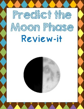 Predict the Moon Phase Review It