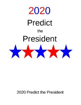 Predict the President!