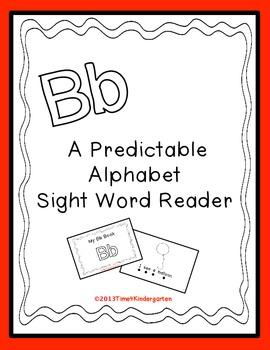 Predictable Alphabet Sight Word Reader Bb