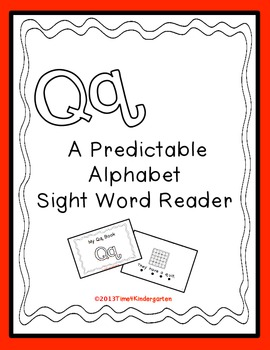 Predictable Alphabet Sight Word Reader Qq