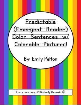 Predictable (Emergent  Reader) Color Sentences w/ Colorable Pictures!