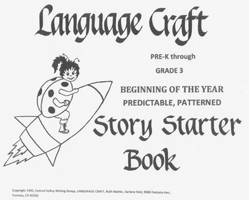 Predictable, Patterned Story Starters for Beginning of Yea