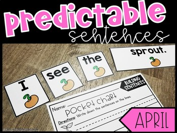 Predictable Sentences - April (Earth Day, Easter, and Spring Version)