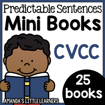 Predictable Sentences Mini Books - CVCC Words