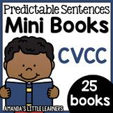 Predictable Sentences Mini Books - CVCC Words